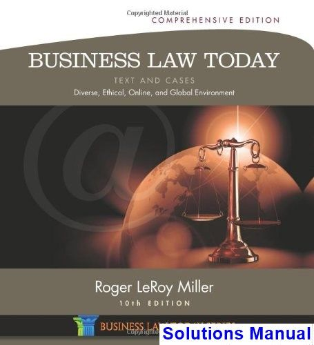 Business Law Today Comprehensive Text And Cases Diverse