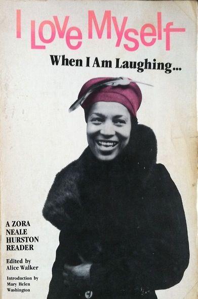 i love myself when i am laughing: a zora neale hurston reader