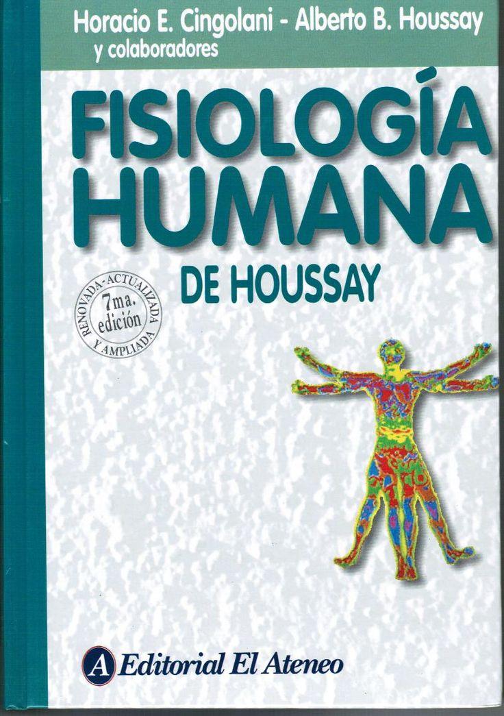 Cingolani H, Houssay A. Fisiología humana de Houssay. 7a.ed. Buenos Aires: El Ateneo; 2011.