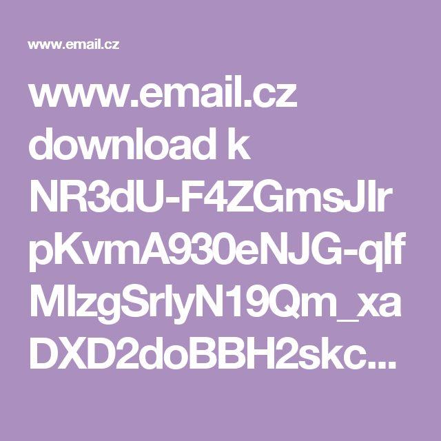 www.email.cz download k NR3dU-F4ZGmsJIrpKvmA930eNJG-qlfMIzgSrlyN19Qm_xaDXD2doBBH2skc0-ZVGV_y4QU Jokes_send.pdf
