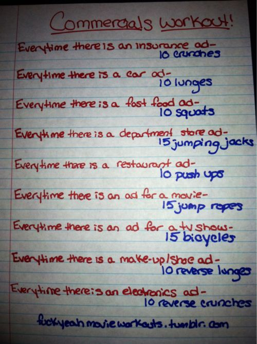 TV Commercials Workout (X) LOVE doing this while I'm watching football on Sundays