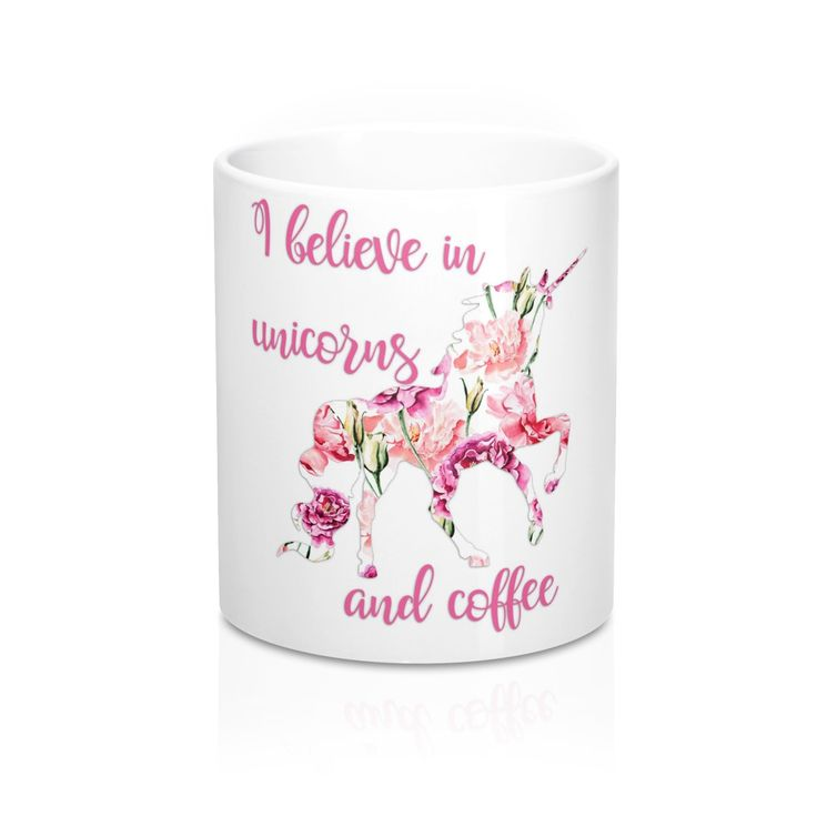 I Believe in Unicorns and Coffee Mug, Unicorn Coffee Mug, Pink Coffee Mug