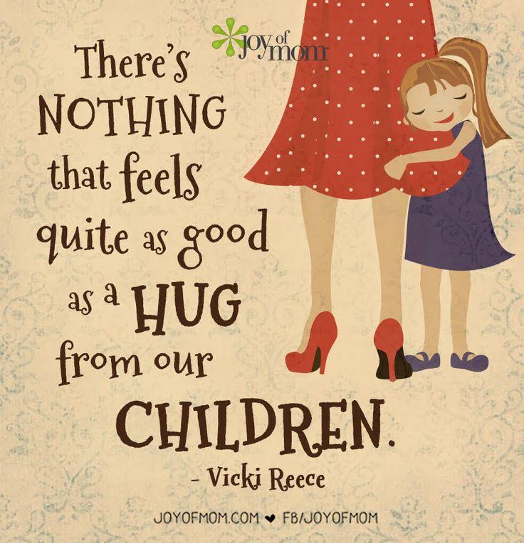 A hug from our children is pure perfection!
