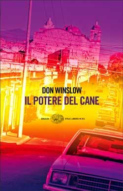 Don Winslow Il potere del cane