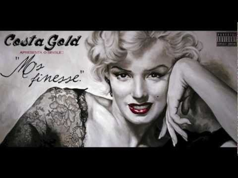 Costa Gold - Ms. Finesse [2011/2012] - YouTube