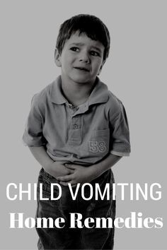 Natural Home Remedies for Vomiting Children, How to Stop Vomiting in Children: Natural Treatment Remedies, home remedies for vomiting in kids,