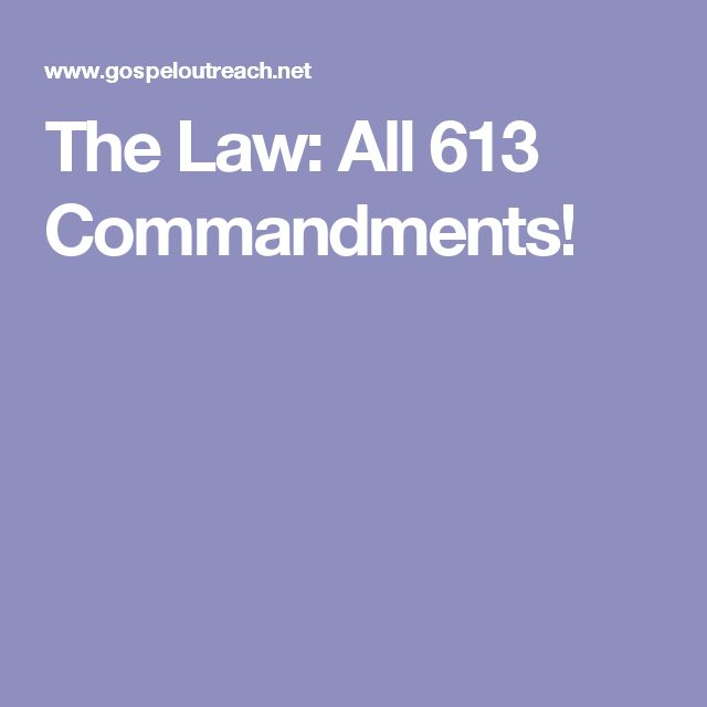 The Law: All 613 Commandments!