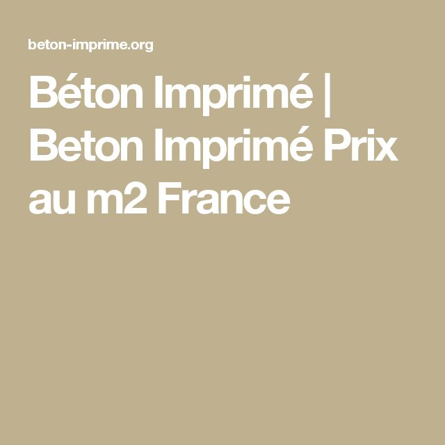 1000 ideas about prix beton on pinterest piscine en b ton maison avec piscine int rieure and for Prix beton imprime