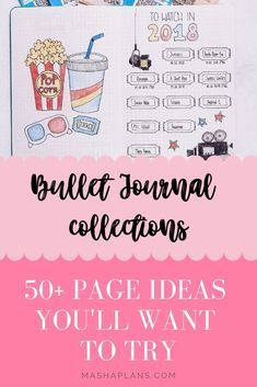 What are Bullet Journal collections? Just the most fun pages you can have in your BuJo! They also are super useful and have limitless potential. In this post I'll explain what it is, how to add one to your Bullet Journal and post importantly – give you 50+ page ideas you'll definitely want to try!