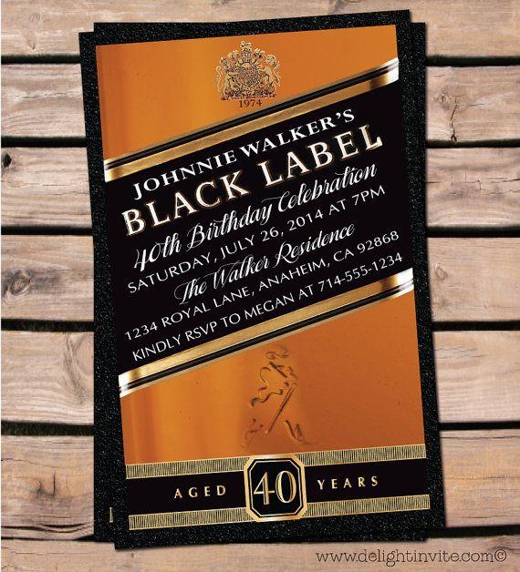 Awesome 40th Birthday Johnnie Walker Birthday Invitations