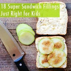 18 Super Sandwich Fillings Just Right for Kids | Childhood101