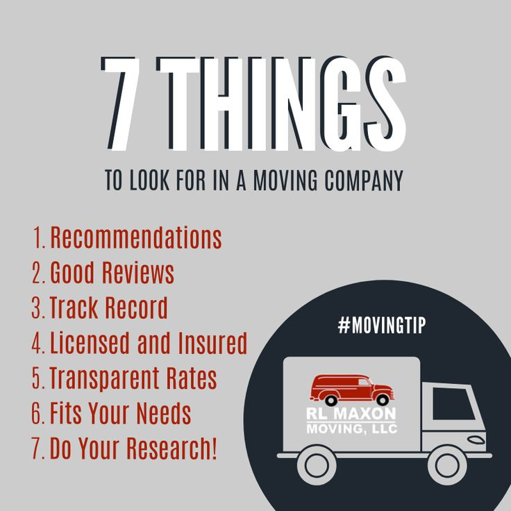 7 Things To Look For In A Moving Company Recommendations Good Reviews Track Record Licensed And Insured Transp Moving Tips Moving Services Stress Free Moving