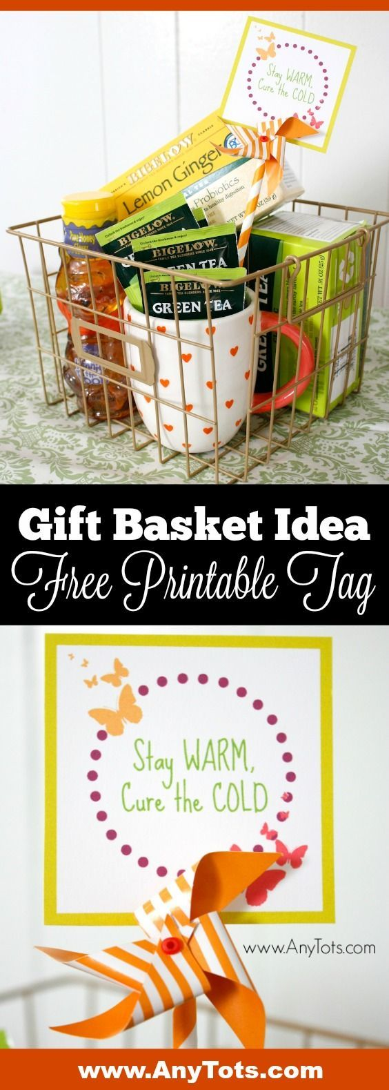 Gift Basket Idea. This is a Tea Gift Basket Idea that comes with a Free Printable Gift Basket Tag. Tutorial on the blog, www.anytots.com