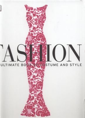 See Fashion : the ultimate book of costume and style in our library #NZFW