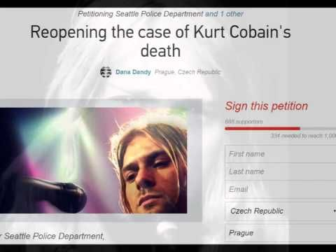 """Justice for Kurt Cobain"" - Reopening the case of Kurt Cobain's death!  **** SIGN THE PETETION****"