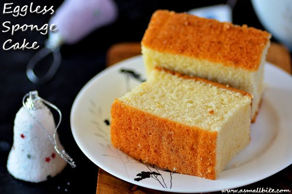 Eggless Sponge Cake Recipe Eggless Vanilla Cake Asmallbite Eggless Cake Recipe Cake Recipes Eggless Vanilla Cake Recipe