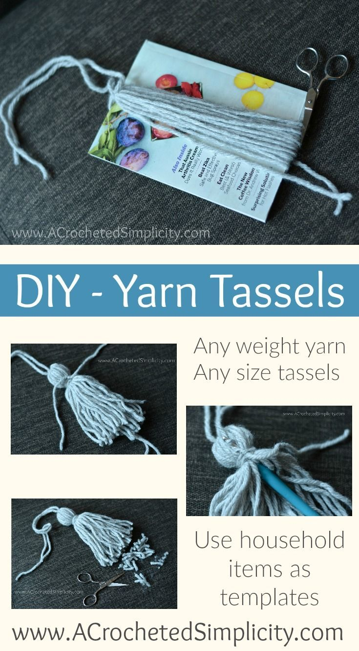 Do-It-Yourself (DIY) - Yarn Tassels (any weight yarn, any length) by A Crocheted Simplicity