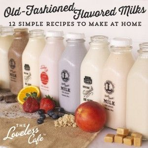 12 easy recipes for old-fashioned flavored milks ~ will definitely be making the chocolate one for sweet B!