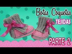 Botas coquetas para niña Tejidas a Crochet | parte 2/2 - YouTube