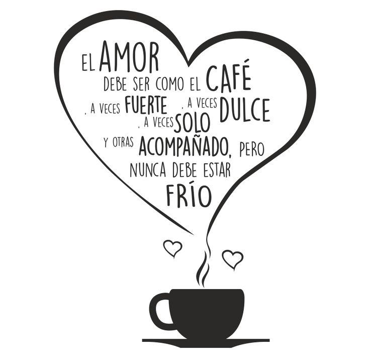 El amor debe ser como el café