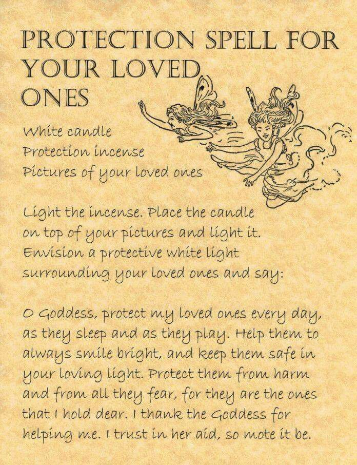 Protection spell for loved ones                                                                               More