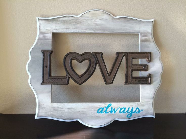 painted hobby lobby frame metal love and vinyl lettering