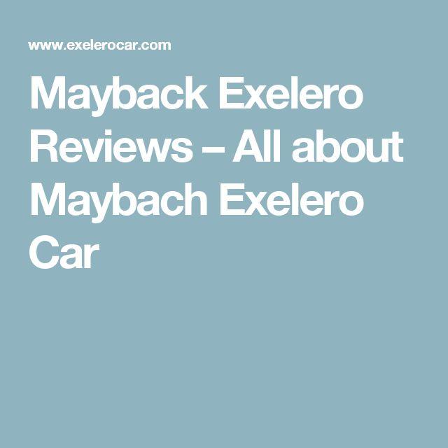 Mayback Exelero Reviews – All about Maybach Exelero Car