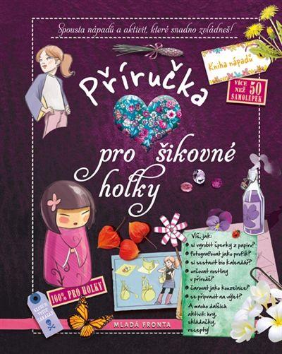 Příručka pro šikovné holky – Knihkupectví Neoluxor (koupeno pro Petru -vánoce 2016)