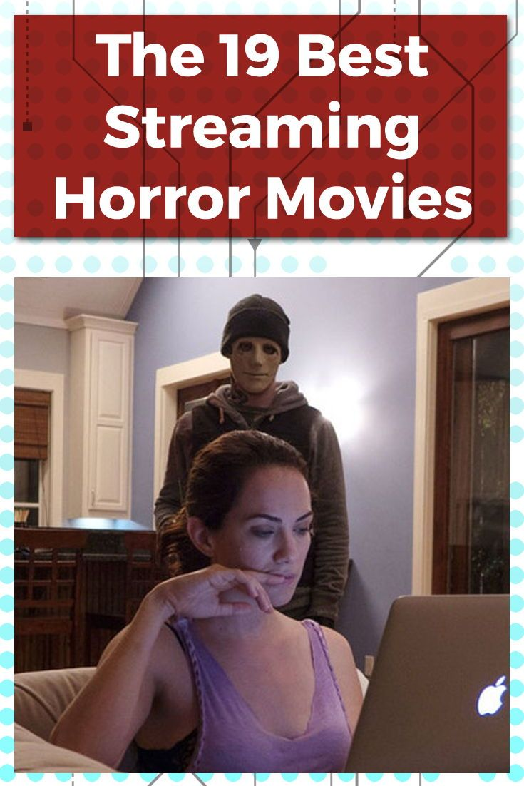19 Streaming Horror Movies for a Truly Creepy Halloween