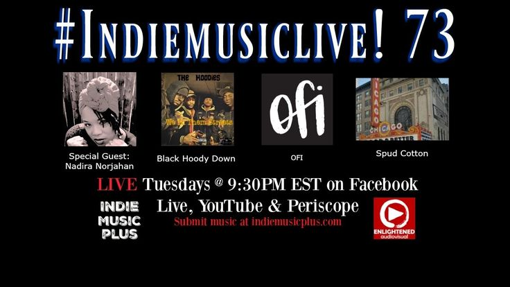 Indie Music LIVE! 73 - Nadira Norjahan, Black Hoody Down, Spud Cotton, Ofi - Promote your music NOW http://www.indiemusicplus.ecwid.com