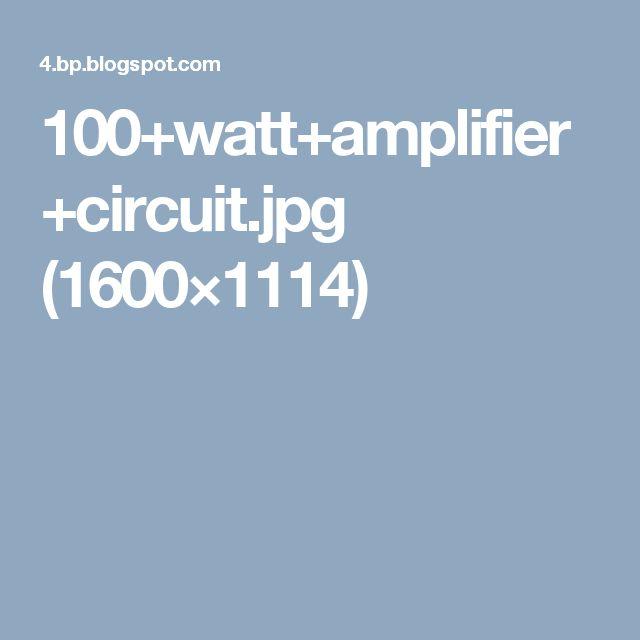 100+watt+amplifier+circuit.jpg (1600×1114)