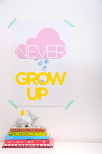 Never grow up: Prints Posters, Never Growing Up Posters, Picture-Black Posters, Posters Silkscreen, Zilverblauw Posters, Beautiful Posters, Posters Voor, Never Grow Up, Www Zilverblauw Nl