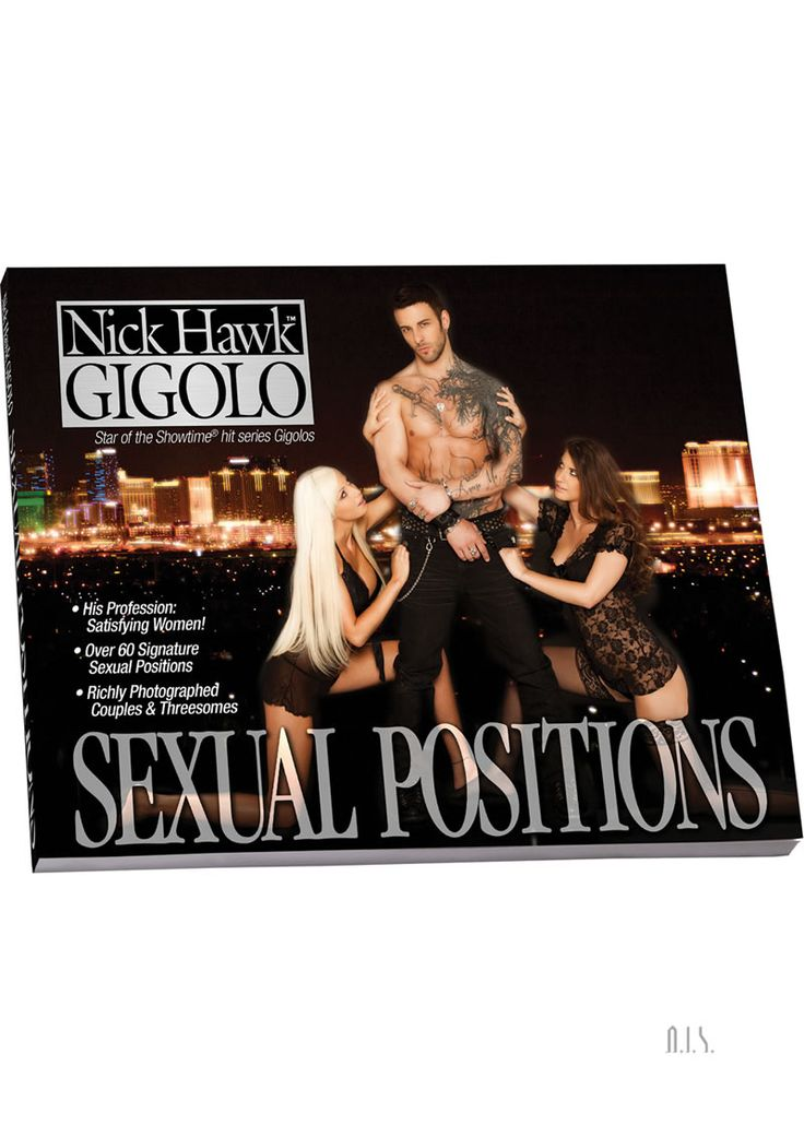 Nick Hawk Gigolo Sex Positions Book - Nick Hawk. He`s the star of the hit Showtime television series GIGOLOS, and a highly paid expert on what women want. Nick worked closely with us to create this complete line of pleasure products.His profession is satisfying women and nobody does it better!Comprehensive sex guide with over 60 sexual positions demonstratedCouples and threesome techniquesNicks personal directions for beginners, intermediates, or advanced loversRichly photographedNick…