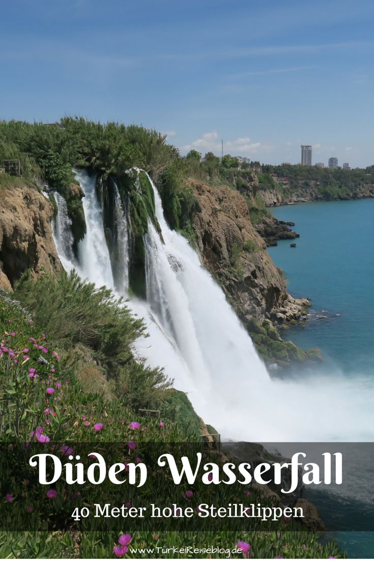 Der 40 Meter hohe Düden Wasserfall an den Steilklippen von Antalya in der Türkei! http://www.tuerkeireiseblog.de/dueden-wasserfall/