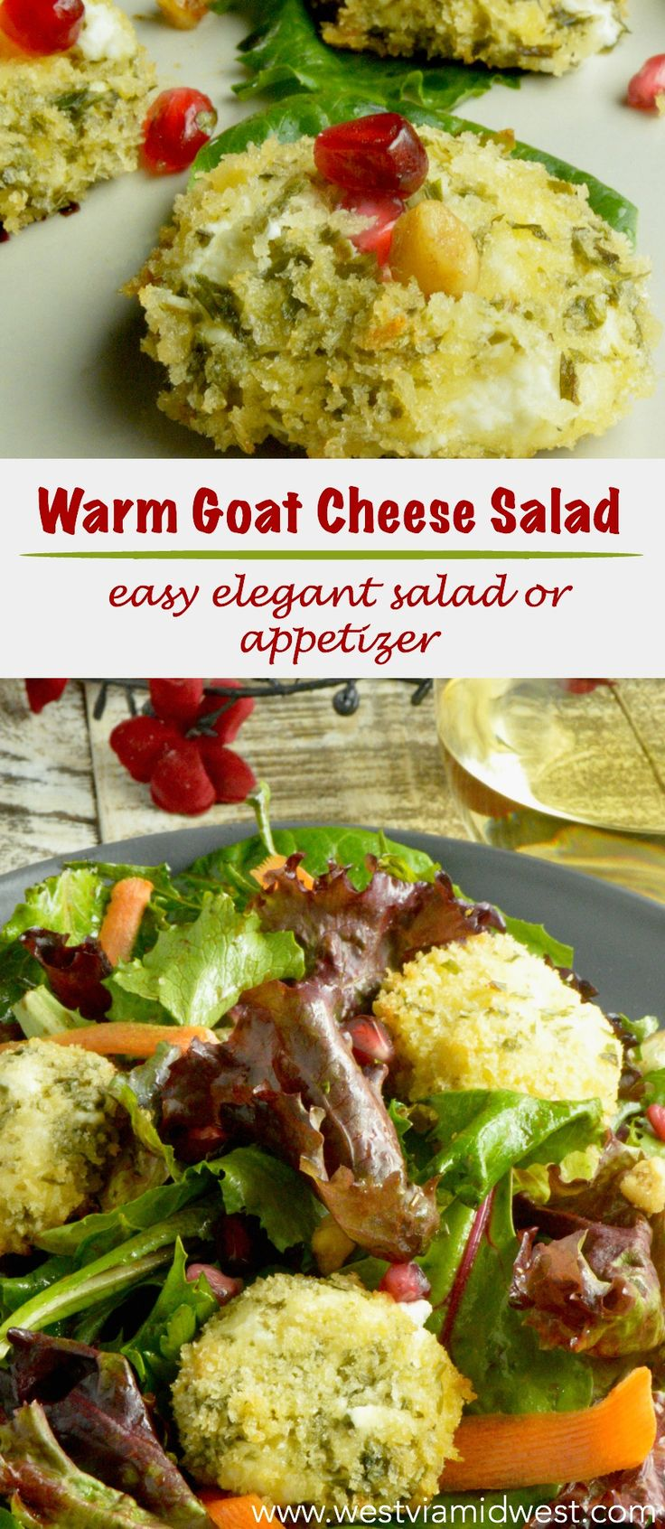 Warm Goat Cheese Salad is an easy elegant offering for any entertaining.  Baked Crispy Panko crust surrounds a tangy, herb coated cheese over simple salad greens.  A perennial favorite your guests will ask for again and again! #appetizers #salad www.westviamidwest.com #christmas #christmasrecipes #thanksgiving #thanksgivingrecipes #holidaysalad #christmas #ad #groceryoutlet via @westviamidwest