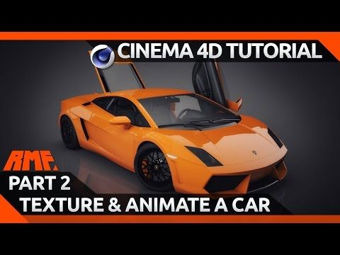 Cinema 4D Tutorial - Texturing and Animating a Car Model - Part 2