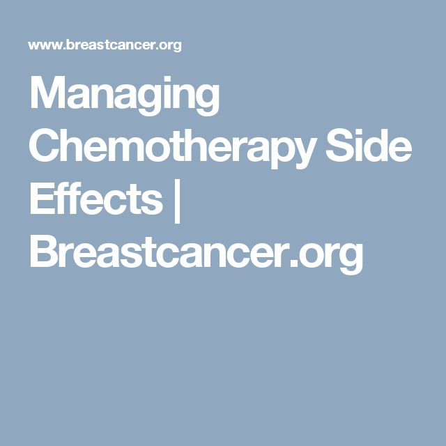 Managing Chemotherapy Side Effects | Breastcancer.org