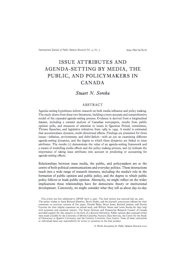 Soroka, S. 2002 Issue attributes and agenda-setting by media, the public, and policymakers in Canada. International Journal of Public Opinion Research, 14(3):264–285.