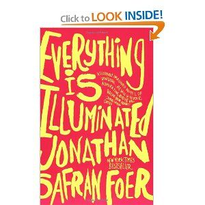 everything is illuminated: Books Film, College Students, Book Worth, Awesome Movies, Writing Style, Favorite Book, Colleges Students, Amazing Book On, Movies Books Mus