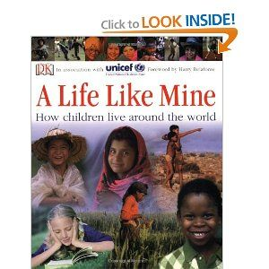A Life Like Mine: How Children Live Around the World   Another great book with Nonfiction Text Features.  Teach diversity while teaching common core.  This could be great for our cultures and traditions unit!