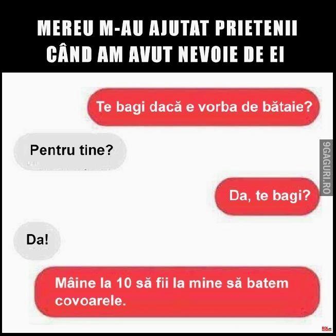 Prietenii adevărați la nevoie se cunosc Vezi Postarea ➡ http://9gaguri.ro/media/prietenii-adevarati-la-nevoie-se-cunosc