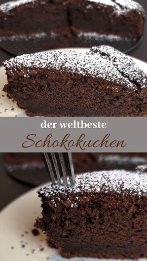 Der saftigste Schokoladenkuchen aller Zeiten – mein Lieblingsrezept – …   – Backen