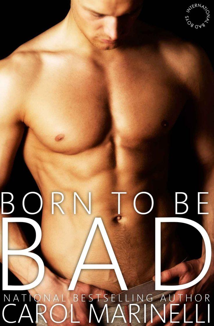 Born to be Bad (International Bad Boys Book 3) - Kindle edition by Carol Marinelli. Literature & Fiction Kindle eBooks @ Amazon.com.