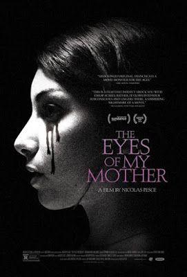 TERROR EN EL CINE. : THE EYES OF MY MOTHER. (TRAILER 2016)
