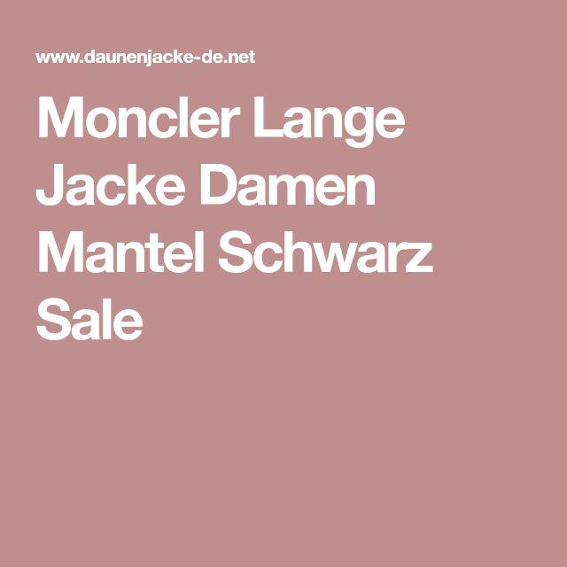 Moncler Lange Jacke Damen Mantel Schwarz Sale