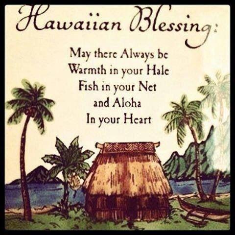 Hawaiian blessing                                                       …