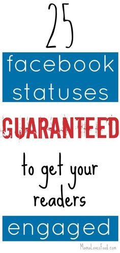 25 Status Updates to Get Your Facebook Audience Engaged