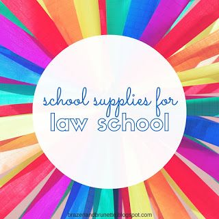 School supplies for law school and 13 other questions about law school answered   brazenandbrunette.com