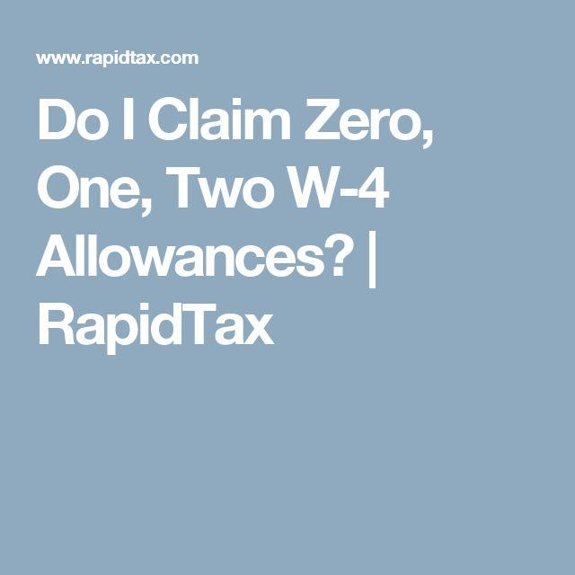 Do I Claim Zero, One, Two W-4 Allowances? | RapidTax