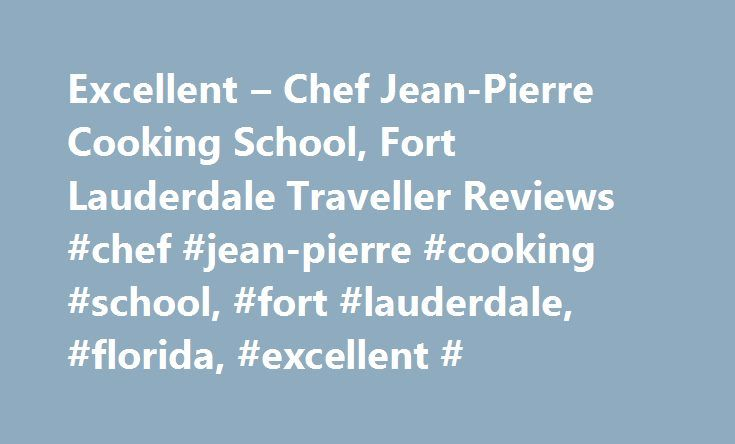 Excellent – Chef Jean-Pierre Cooking School, Fort Lauderdale Traveller Reviews #chef #jean-pierre #cooking #school, #fort #lauderdale, #florida, #excellent # http://eritrea.remmont.com/excellent-chef-jean-pierre-cooking-school-fort-lauderdale-traveller-reviews-chef-jean-pierre-cooking-school-fort-lauderdale-florida-excellent/  # Excellent – Chef Jean-Pierre Cooking School Reviewed 3 December 2015 via mobile This place is a spot where even some you have fun while learning .Chef Jean Pierre…
